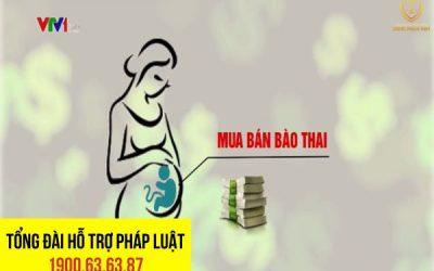Mua Bán Bào Thai Có Bị Xử Lý Hình Sự?